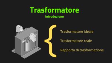 Photo of Trasformatore: introduzione